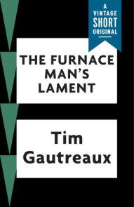 The Furnace Man's Lament
