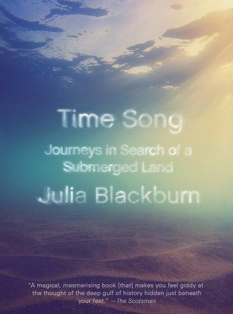 Time Song by Julia Blackburn