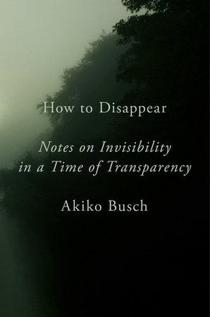 Come sparire da Akiko Busch