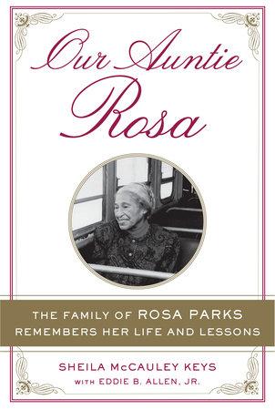 Our Auntie Rosa by Sheila McCauley Keys and Eddie B. Allen Jr.