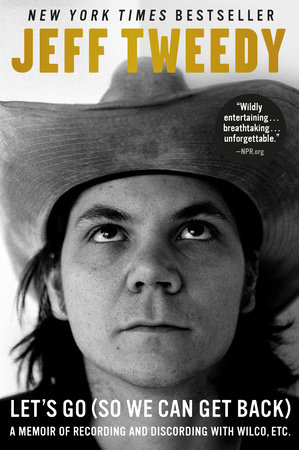 Let's Go (So We Can Get Back) by Jeff Tweedy