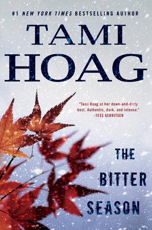 The Bitter Season by Tami Hoag