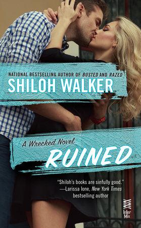 Ruined by Shiloh Walker