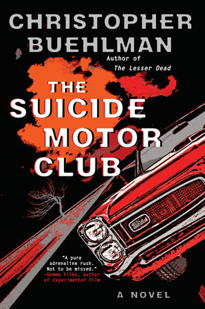 The Suicide Motor Club by Christopher Buehlman