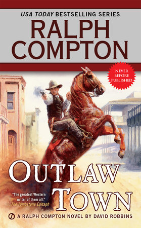 Ralph Compton Outlaw Town by David Robbins and Ralph Compton