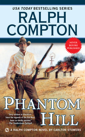 Ralph Compton Phantom Hill by Ralph Compton and Carlton Stowers