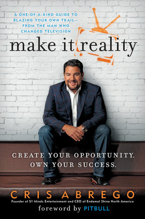 Make It Reality by Cris Abrego
