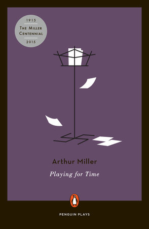 Playing for Time by Arthur Miller