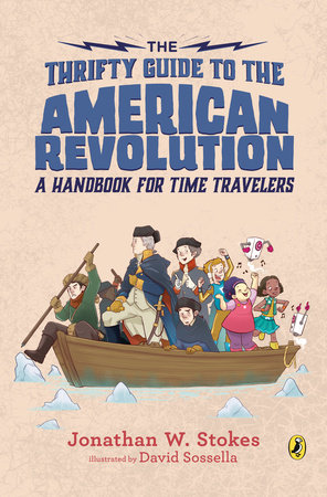 The Thrifty Guide to the American Revolution by Jonathan W. Stokes