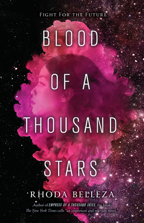 Blood of a Thousand Stars by Rhoda Belleza