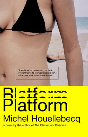 Platform by Michel Houellebecq