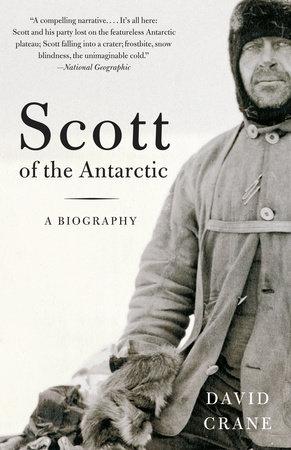Scott of the  Antarctic by David Crane