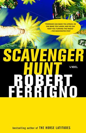 Scavenger Hunt by Robert Ferrigno