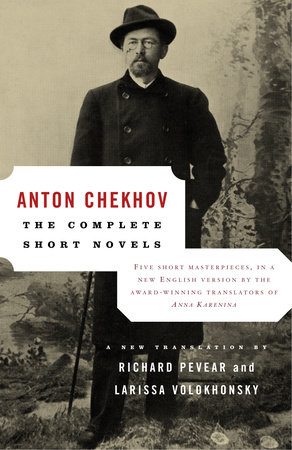 The Complete Short Novels by Anton Chekhov