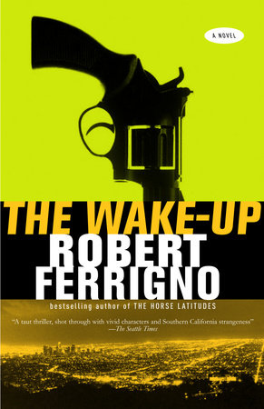 The Wake-Up by Robert Ferrigno