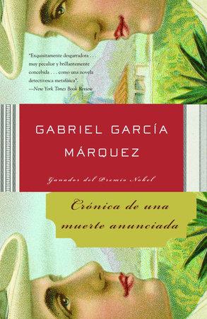 Crónica de una muerte anunciada / Chronicle of a Death Foretold by Gabriel García Márquez