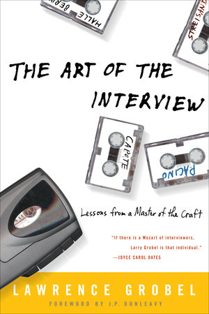 The Art of the Interview by Lawrence Grobel