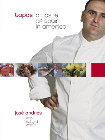 Tapas by José Andrés and Richard Wolffe
