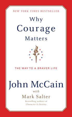 Why Courage Matters by John McCain, Marshall Salter