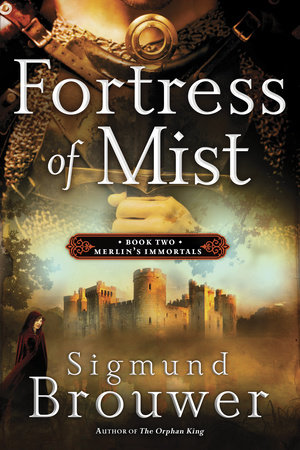 Fortress of Mist by Sigmund Brouwer