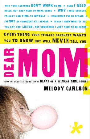 Dear Mom by Melody Carlson