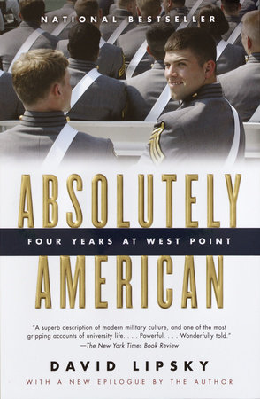 Absolutely American by David Lipsky