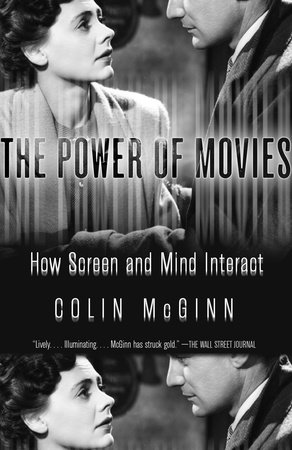 The Power of Movies by Colin McGinn