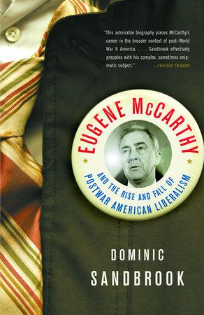 Eugene McCarthy by Dominic Sandbrook