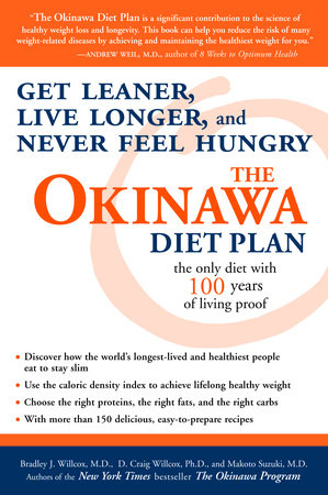 The Okinawa Diet Plan by Bradley J. Willcox, D. Craig Willcox and Makoto Suzuki