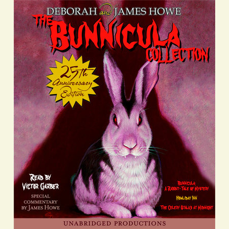 The Bunnicula Collection: Books 1-3 by James and Deborah Howe