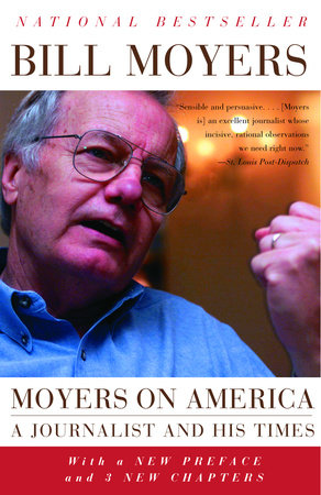 Moyers on America by Bill Moyers
