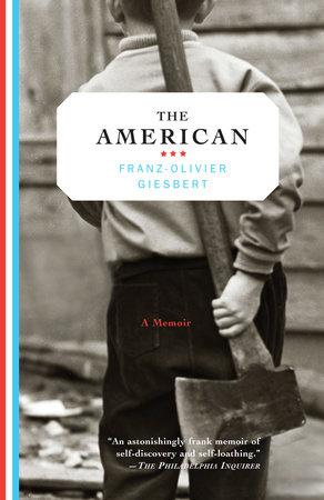 The American by Franz-Olivier Giesbert