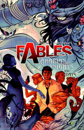 Fables Vol. 7: Arabian Nights (and Days) by Bill Willingham