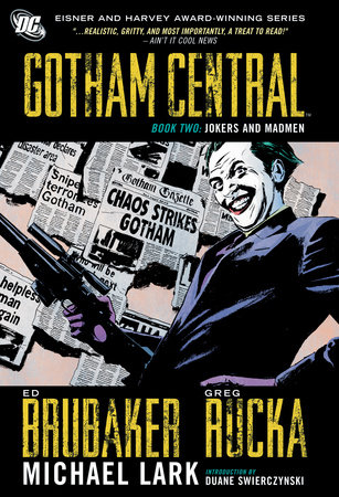 Gotham Central Book 2: Jokers and Madmen by Greg Rucka and Ed Brubaker