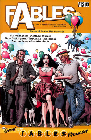 Fables Vol. 13: The Great Fables Crossover by Bill Willingham and Matthew Sturges