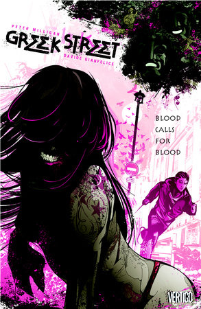 Greek Street Vol. 1: Blood Calls for Blood by Peter Milligan
