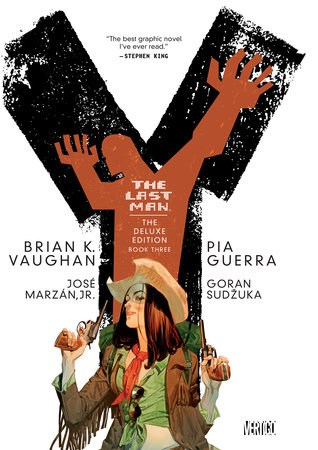 Y: The Last Man: Deluxe Edition Book Three by Brian K. Vaughan