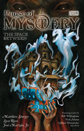 House of Mystery Vol. 3: The Space Between by Matthew Sturges, Bill Willingham and Chris Roberson