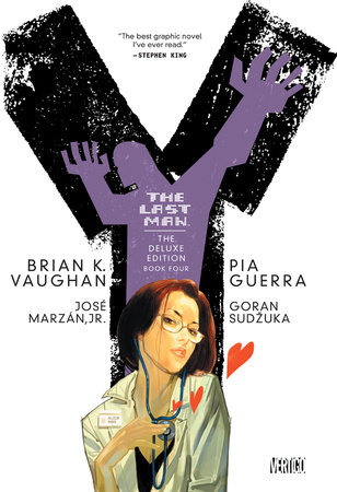 Y: The Last Man: Deluxe Edition Book Four by Brian K. Vaughan