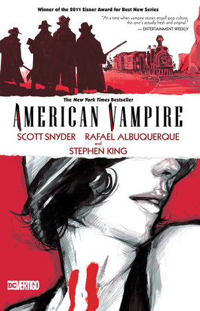 American Vampire Vol. 1 by Scott Snyder and Stephen King