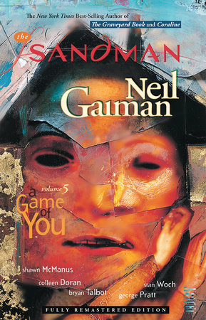 The Sandman Vol. 5: A Game of You (New Edition) by Neil Gaiman