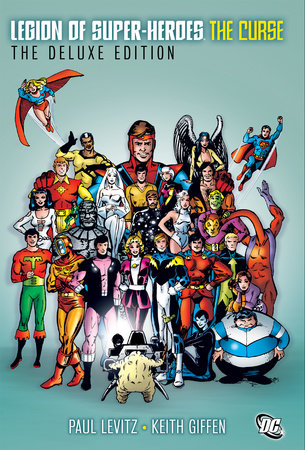 The Legion of Super-Heroes - The Curse Deluxe Edition by Various