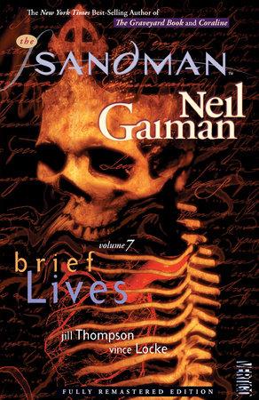 The Sandman Vol. 7: Brief Lives (New Edition) by Neil Gaiman