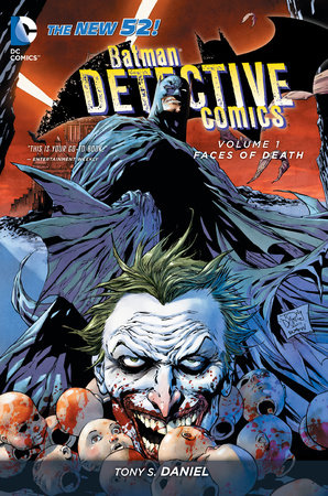 Batman: Detective Comics Vol. 1: Faces of Death (The New 52) by Tony S. Daniel