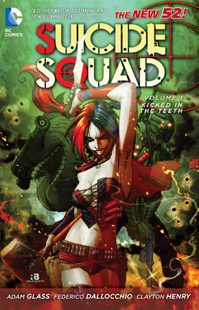Suicide Squad Vol. 1: Kicked in the Teeth (The New 52) by Adam Glass