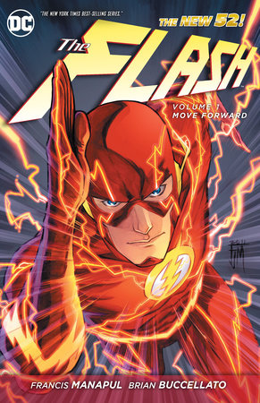 The Flash Vol. 1: Move Forward (The New 52) by Francis Manapul and Brian Buccellato