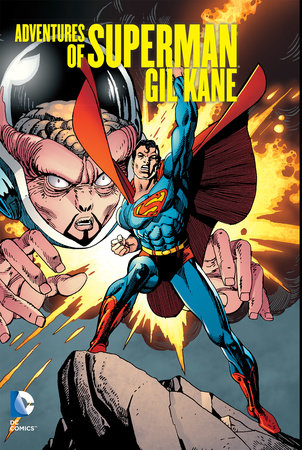 Adventures of Superman: Gil Kane by Various