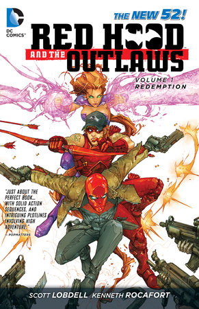 Red Hood and the Outlaws Vol. 1: REDemption (The New 52) by Scott Lobdell