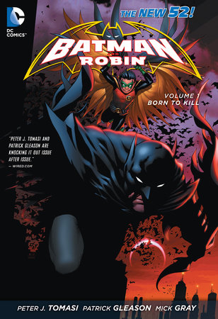Batman and Robin Vol. 1: Born to Kill (The New 52) by Peter J. Tomasi