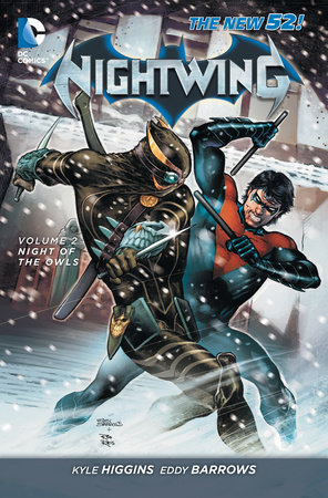 Nightwing Vol. 2: Night of the Owls (The New 52) by Kyle Higgins